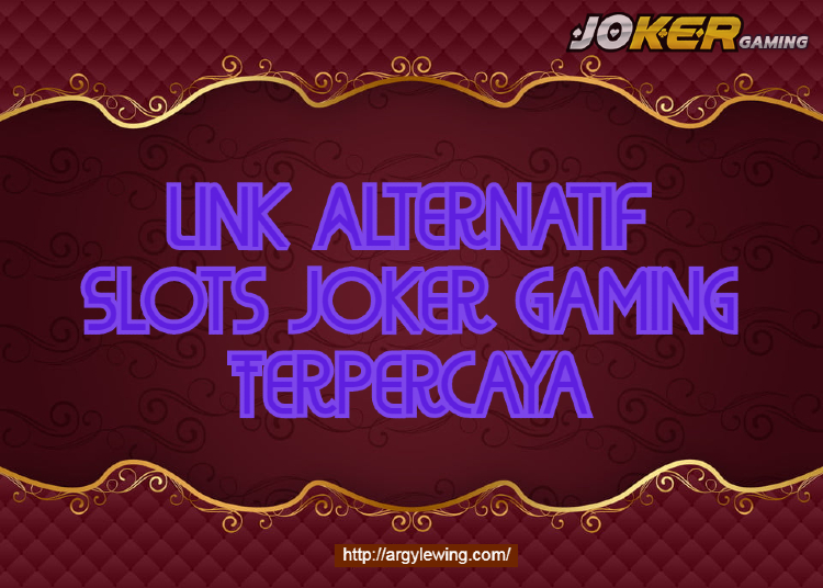 Link Alternatif Slots Joker Gaming Terpercaya