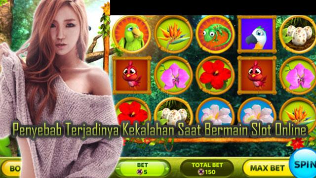 Penyebab Terjadinya Kekalahan Saat Bermain Slot Online